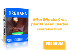 After Effects: Crea plantillas animadas