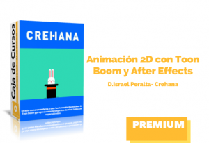 Animación 2D con Toon Boom y After Effects
