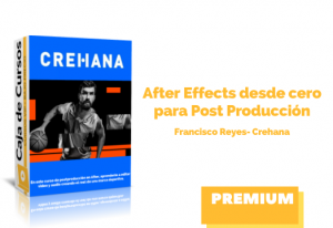 After Effects desde cero para Post Producción