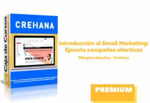 Introducción al Email Marketing: Ejecuta campañas efectivas